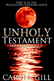 Unholy Testament - The Beginnings (The Blackstone Vampires Book 2)