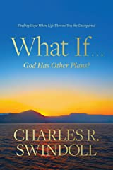 What If . . . God Has Other Plans?: Finding Hope When Life Throws You the Unexpected Hardcover
