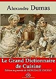 Le grand dictionnaire de cuisine (Nouvelle édition augmentée) - Arvensa Editions