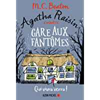 Agatha Raisin enquête 14 - Gare aux fantômes : Qui vivra verra ! (A.M. ROM.ETRAN)