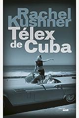 Télex de Cuba (French Edition) Kindle Edition