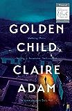 Golden Child: Winner of the Desmond Elliot Prize 2019 (English Edition)
