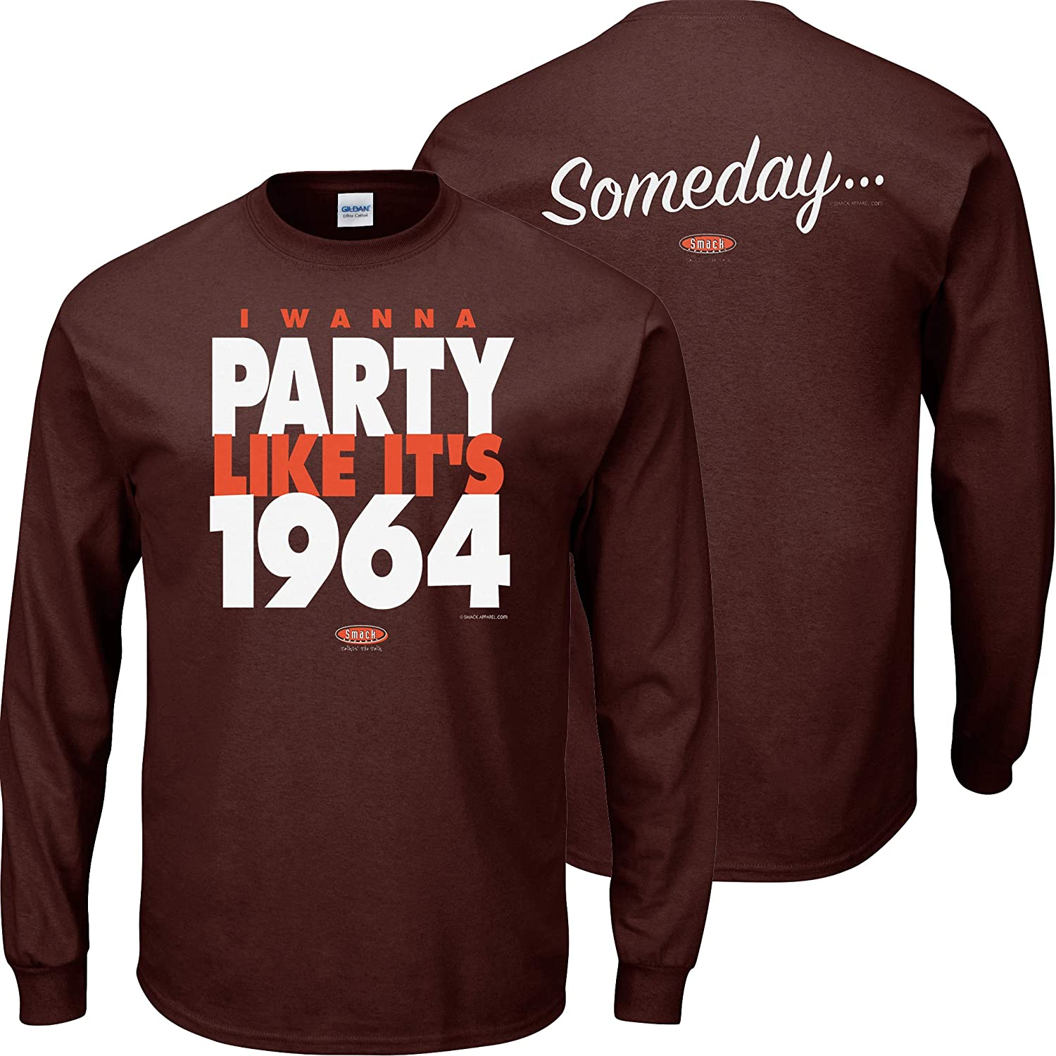 Someday/… I Wanna Party Like Its 1964 Brown T-Shirt Sm-5X Smack Apparel Cleveland Football Fans