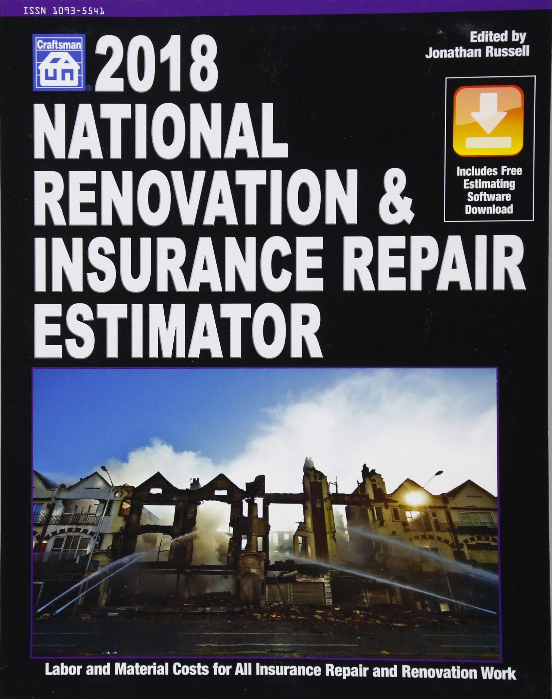 National Renovation & Insurance Repair Estimator 2018 (National Renovation and Insurance Repair Estimator)