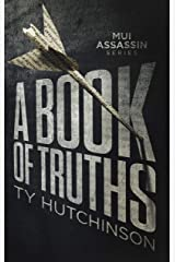 A Book of Truths (Mui Thriller Series 1) Kindle Edition