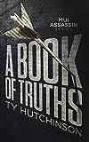 A Book of Truths (Mui Thriller Series 1)