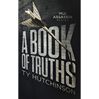 A Book of Truths (Mui Thriller Series 1) (English Edition)