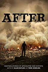 After (Nineteen Stories of Apocalypse and Dystopia) Kindle Edition