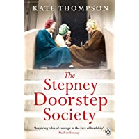 The Stepney Doorstep Society: The remarkable true story of the women who ruled the East End through war and peace (Ladybird Readers)