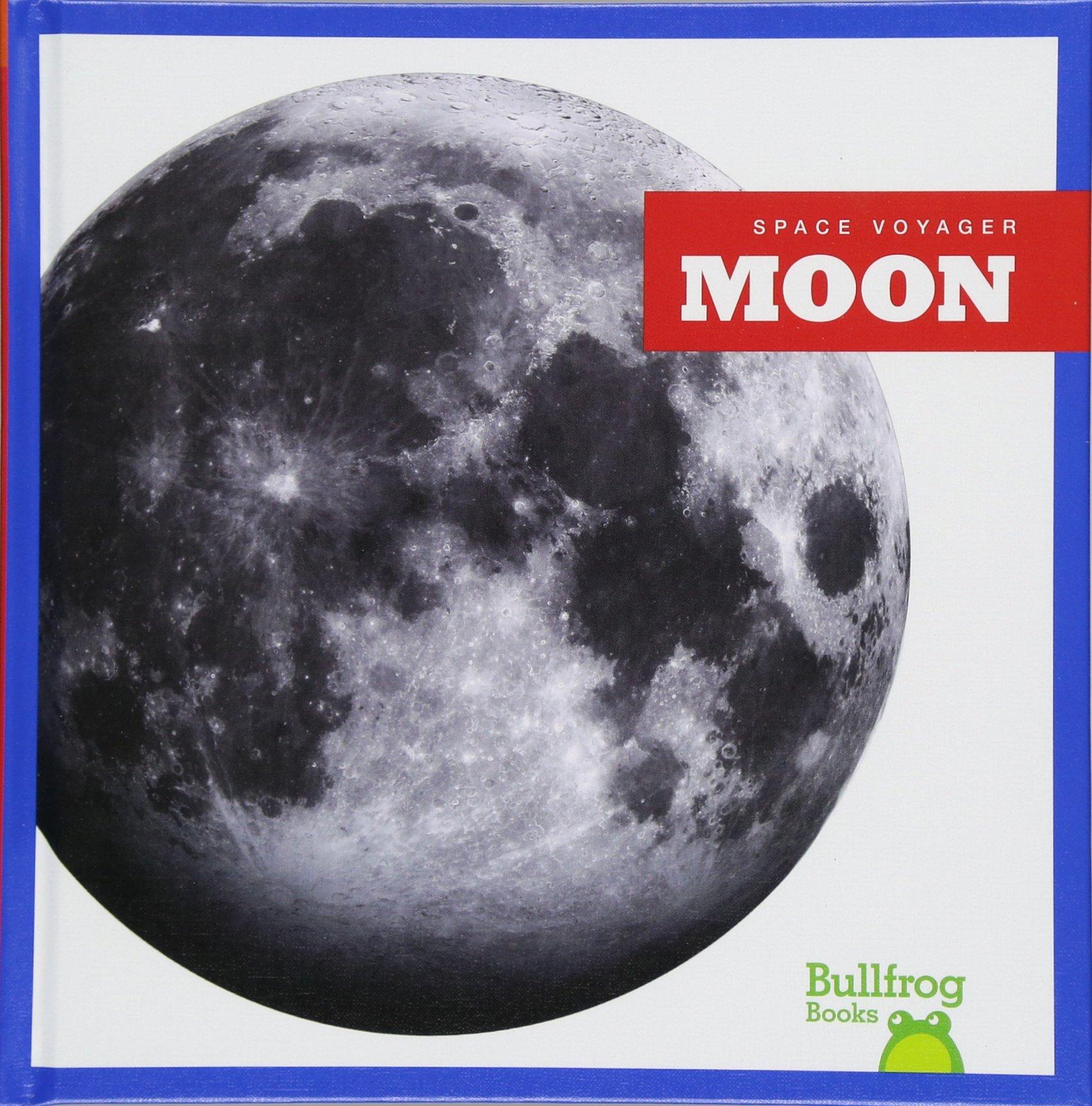 Download Moon (Bullfrog Books: Space Voyager) pdf