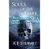 Souls of the Dark Sea: A Dark Epic Fantasy Adventure (Saga of the Outer Islands Book 2)