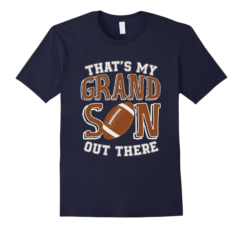 That's My Grandson Football Grandma and Grandpa T-shirt-BN