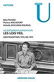 Les lois Veil. Les événements fondateurs : Contraception 1974, IVG 1975 (Collection U)
