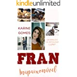 Fran: Inapaixonável