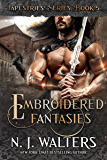 Embroidered Fantasies (Tapestries Book 5)