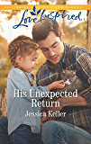 His Unexpected Return (Red Dog Ranch)