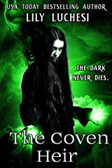 The Coven Heir (The Coven Series Book 2) Kindle Edition