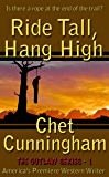 Ride Tall, Hang High (The Outlaws Series Book 1)