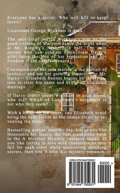 The Honorable Mr Darcy: A Pride & Prejudice Variation (a Meryton Mystery)  (volume 1): Jennifer Joy: 9781944795931: Amazon: Books