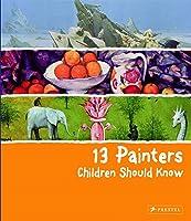 13 Painters Children Should