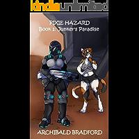 Pixie Hazard: Book 1: Junker's Paradise