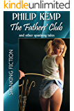 The Fathers' Club: ... and other spanking tales (English Edition)