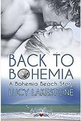Back to Bohemia: A Bohemia Beach Story (Bohemia Beach Shorts Book 1) Kindle Edition
