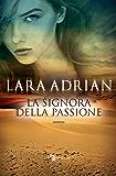 La signora della passione (Leggereditore Narrativa)