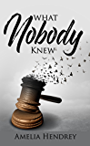 What Nobody knew