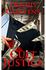 Cult Justice (A Marc Kadella Legal Mystery Book 10) Kindle Edition