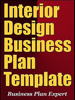Interior Design Business Plan Template Including 10 Free Bonuses