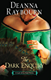 The Dark Enquiry (A Lady Julia Grey Novel, Book 5) (Lady Julia Grey series)
