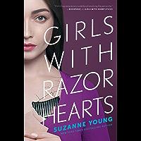 Girls with Razor Hearts (Girls with Sharp Sticks Book 2)