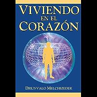 Viviendo en el Corazón (English Edition)