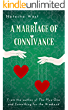 A Marriage of Connivance (English Edition)