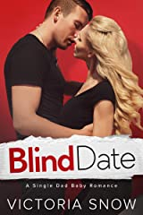 Blind Date: A Single Dad Baby Romance Kindle Edition