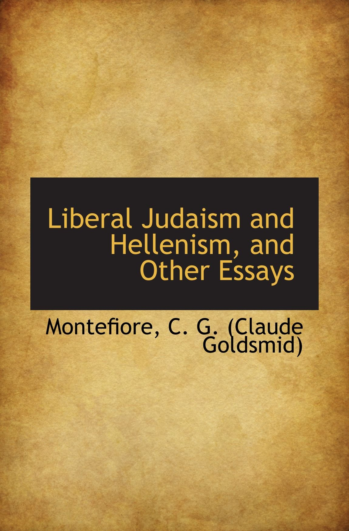 Download Liberal Judaism and Hellenism, and Other Essays pdf