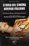 Storia del cinema horror italiano. Da Mario Bava a Stefano Simone: 5