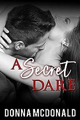 A Secret Dare Kindle Edition