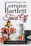Tea'd Off (Life On Victoria Square Book 6)