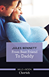 From Best Friend To Daddy (Return to Stonerock Book 2)
