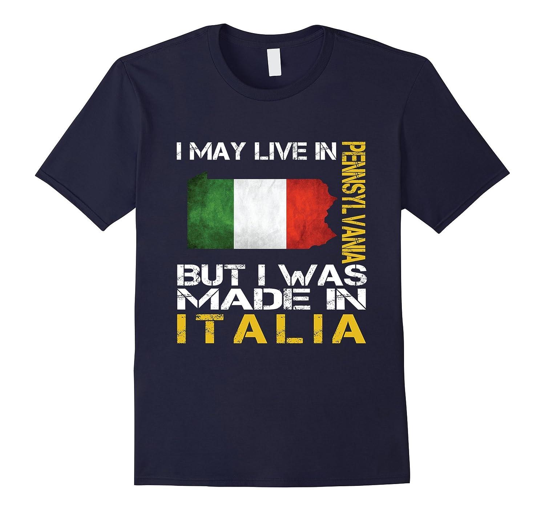 Live in Pennsylvania - Made in Italia Tshirt-Vaci