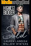 Sold: Highest Bidder (English Edition)