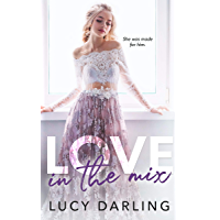 Love in the Mix (English Edition)
