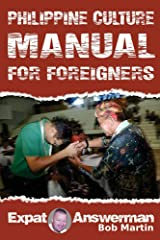 Philippine Culture Manual for Foreigners Kindle Edition