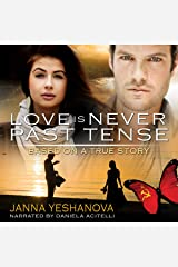 Love Is Never Past Tense Audible Audiobook