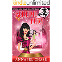 Bedtime Fury (Federal Bureau of Magic Cozy Mystery Book 5)