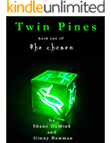 Twin Pines (The Chosen Book 1)