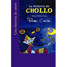 La Historia de Chollo (Spanish Edition) Nov 16, 2015