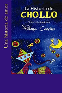 La Historia de Chollo (Spanish Edition)
